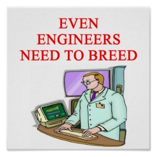 Even Engineers Need To Breed