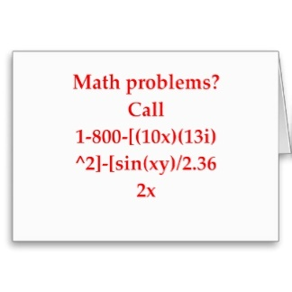 Math Problems? Call ..